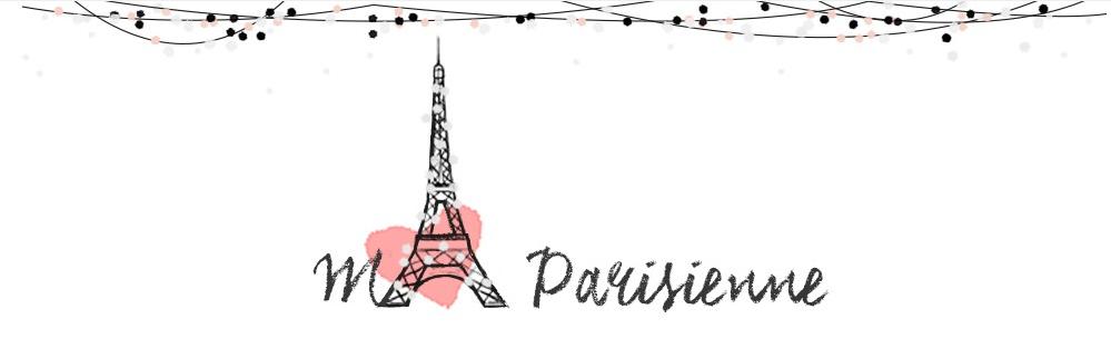 Ma Parisienne Blog