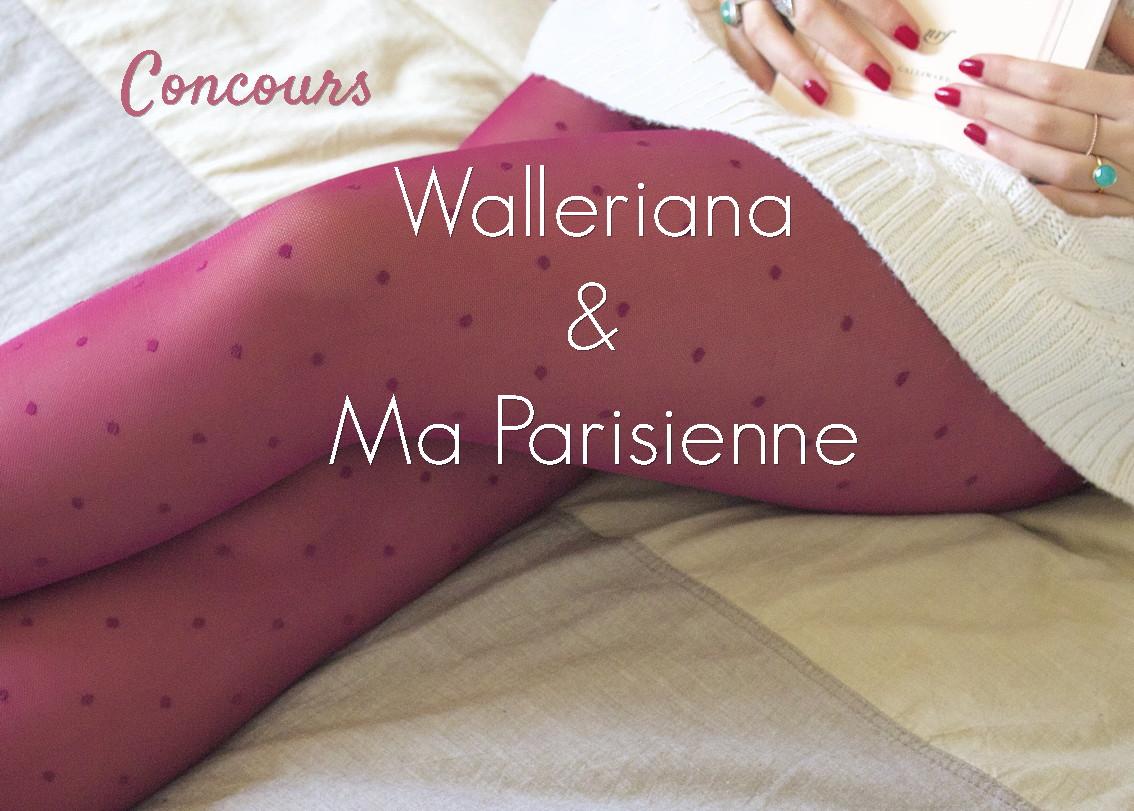 Concours Ma Parisienne Blog et Walleriana